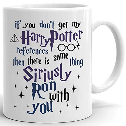 If You Don't Get My Harry Potter Mug Mugs Birthday Christmas by LBS4ALL