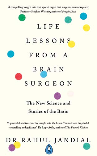 Brain Surgeon: The New Science and Stories of the Brain (English Edition) ()
