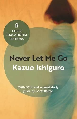 never-let-me-go-with-gcse-and-a-level-study-guide-faber-educational-editions