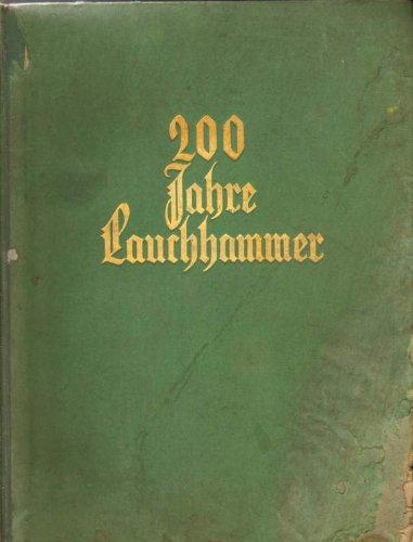 200 Jahre Lauchhammer 1725-1925.