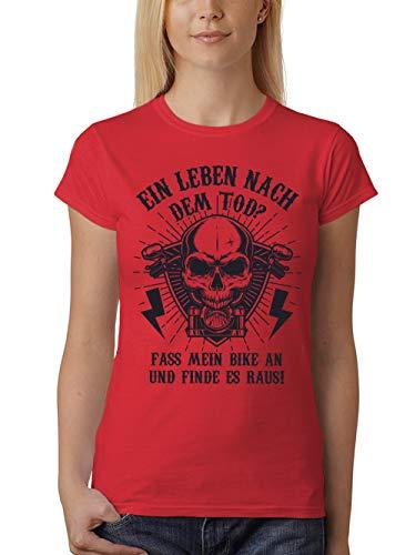 clothinx Damen T-Shirt Unisex EIN Leben Nach dem Tod Fass Mein Bike An Und Finde Es Heraus Rot Gr. XXL