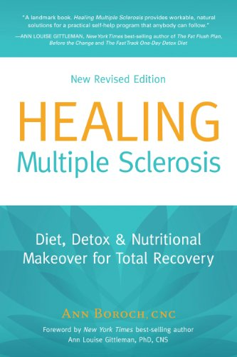 Healing Multiple Sclerosis, New Revised Edition Diet, Detox & Nutritional Makeover for Total Recovery (English Edition)