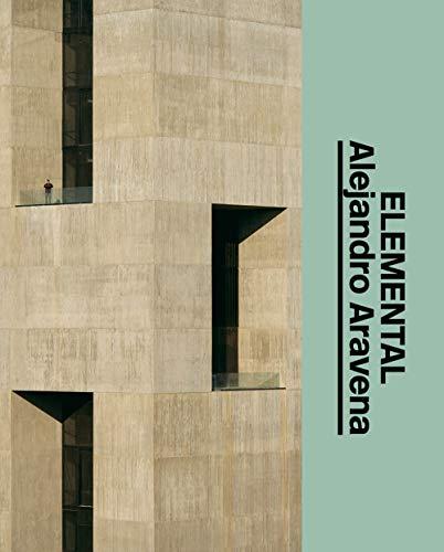 Alejandro Aravena : Elemental por Michael Juul Holm