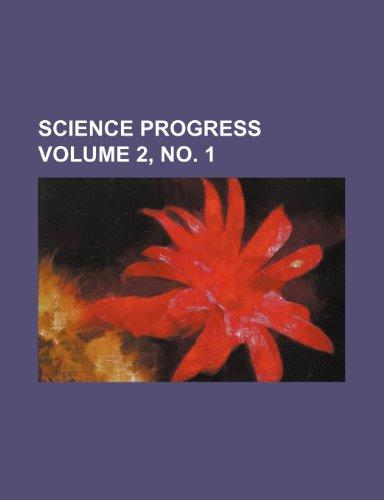 Science progress Volume 2, no. 1