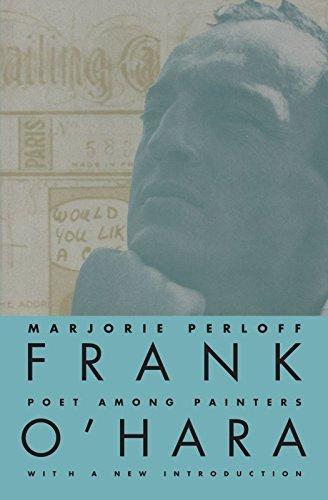 Frank O'Hara: Poet Among Painters by Marjorie Perloff (1998-03-14)