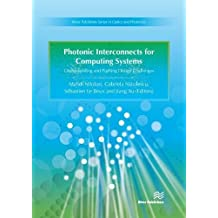 PHOTONIC INTERCONNECTS FOR COM (River Publishers Series in Optics and Photonics)