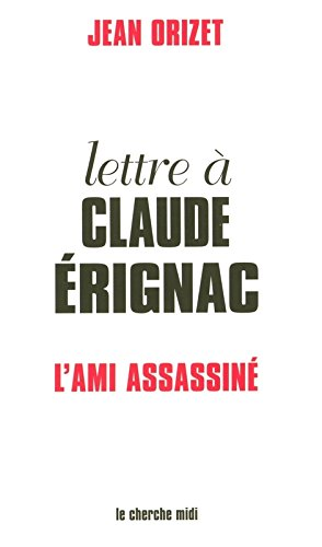 Lettre à Claude Érignac