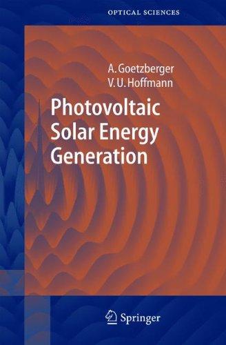 Photovoltaic Solar Energy Generation (Springer Series in Optical Sciences)