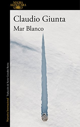 Mar Blanco (ALFAGUARA NEGRA)