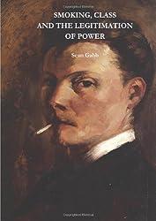 Smoking, Class And The Legitimisation Of Power