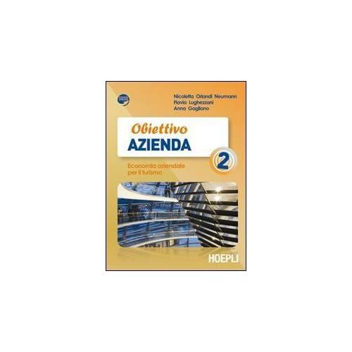 Obiettivo Azienda. Economia Aziendale Per Il Turismo. Per Gli Ist. Tecnici E Professionali. Con Espansione Online: 2