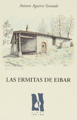 Descargar Libro Libro Ermitas De Eibar, Las (Ego Ibarra) de Antxon Aguirre Sorondo