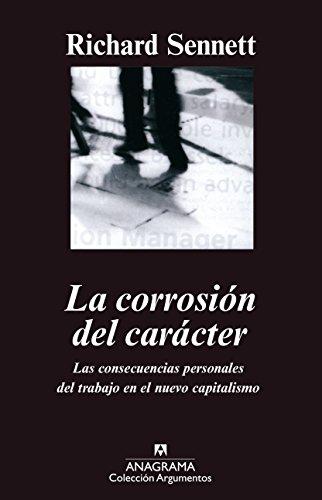 La corrosión del carácter (ARGUMENTOS nº 239) eBook: Richard Sennett, Daniel Najmías Bentolilla: Amazon.es: Tienda Kindle