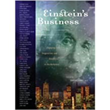 Einstein's Business: Engaging Soul, Imagination, and Excellence in the Workplace by Church, Dawson (2007) Hardcover