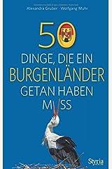 50 Dinge, die ein Burgenländer getan haben muss Taschenbuch
