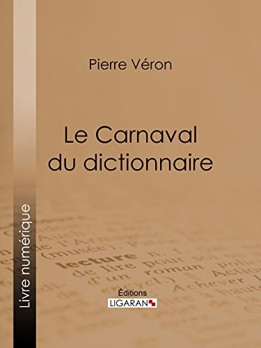 Le Carnaval du dictionnaire par Pierre Véron