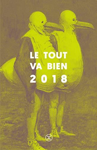 Le tout va bien 2018 par Adrien Gingold