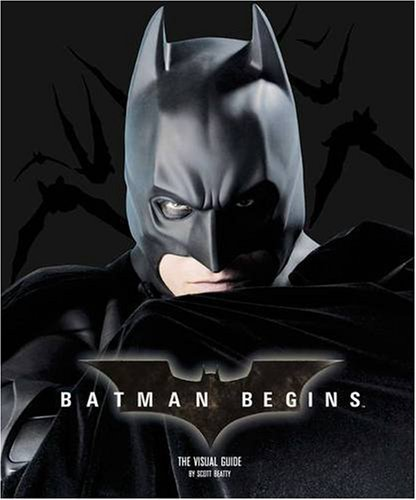 Batman Begins: Visual Guide by Catherine Saunders (15-Jun-2005) Hardcover