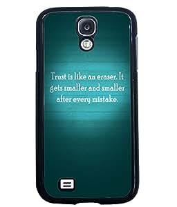 Printvisa 2D Printed Quotes Designer back case cover for Samsung Galaxy S4 I9500 - D4555