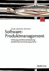 Software-Produktmanagement: Wartung und Weiterentwicklung bestehender Anwendungssysteme