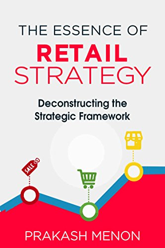 the-essence-of-retail-strategy-deconstructing-the-strategic-framework