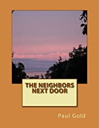The Neighbors Next Door