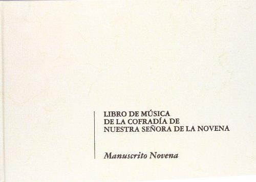 Descargar Libro Libro de música de la Cofradía de Nuestra Señora de la Novena de Unknown