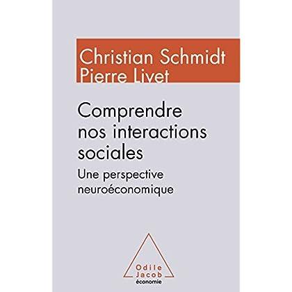 Comprendre nos interactions sociales: Une perspective neuroéconomique (OJ.ECONOMIE)