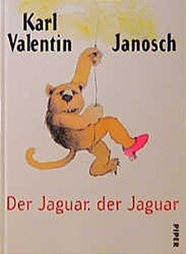 (Der Jaguar, der Jaguar: Karl Valentin für grosse und kleine Kinder)
