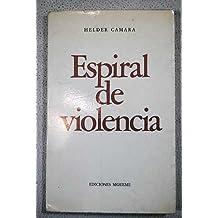 ESPIRAL DE VIOLENCIA