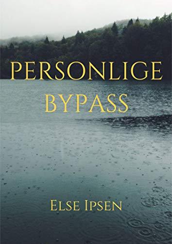 Personlige bypass (Danish Edition) por Else  Ipsen