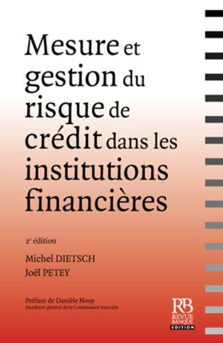 Mesure et gestion du risque de crédit dans les institutions financières