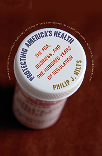 Protecting America's Health: The FDA, Business, and One Hundred Years of Regulation - Pure Control Pflege