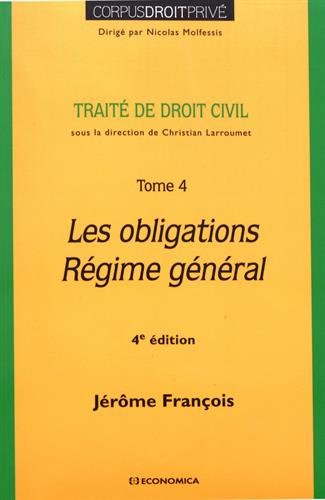 Droit Civil - Tome 4 : les Obligations, 4e ed. par François Jerome