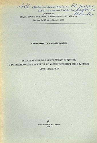 Segnalazione di Bathypterois Gunther e di Sphaeroides Lacepede in acque imperiesi (Mar Ligure). (Osteychthyes).