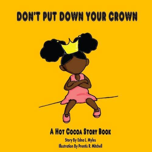 Don't Put Down Your Crown!
