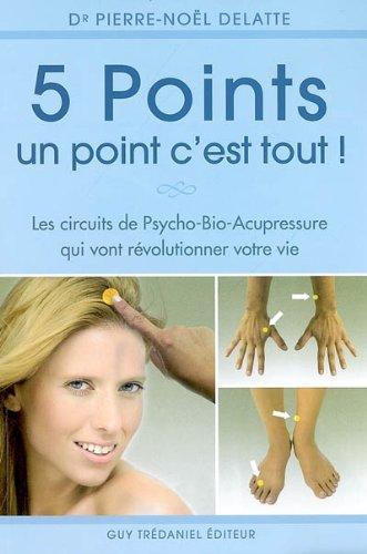 5 points, un point c'est tout! par Pierre-Noël Delatte