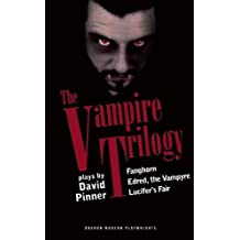 The Vampire Trilogy (Oberon Modern Playwrights) by David Pinner (2011-10-18)