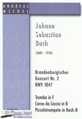 BACH/Michel Johann Sebastian Brandenburgisches Konzert Nr.2 (Trp in F, Hoch-B, Corno in B)