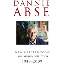 New Selected Poems by Dannie Abse (2009-05-07)