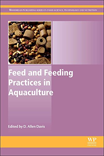 Feed and Feeding Practices in Aquaculture (Woodhead Publishing Series in Food Science, Technology and Nutrition)