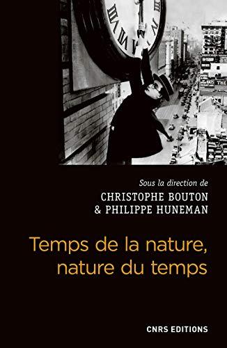 Temps de la nature, nature du temps par Christophe Bouton