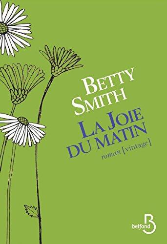 La Joie du matin par Betty SMITH