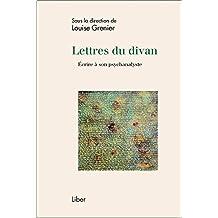 Lettres du divan - Ecrire à son psychanalyste
