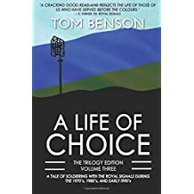 A Life of Choice: Part Three (The Trilogy Edition)