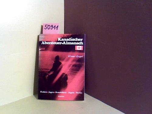 Kanadischer Abenteuer - Almanach
