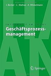 Geschaftsprozessmanagement (Informatik im Fokus) (German Edition)