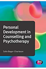 Personal Development in Counselling and Psychotherapy (Counselling and Psychotherapy Practice Series) Paperback