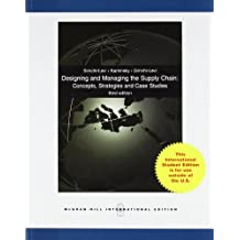 Designing and Managing the Supply Chain: Concepts, Strategies & Case studies (Asia Higher Education Business & Economics Management and Organization)