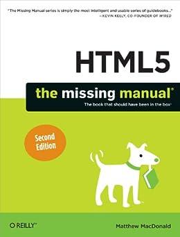 HTML5: The Missing Manual von [MacDonald, Matthew]